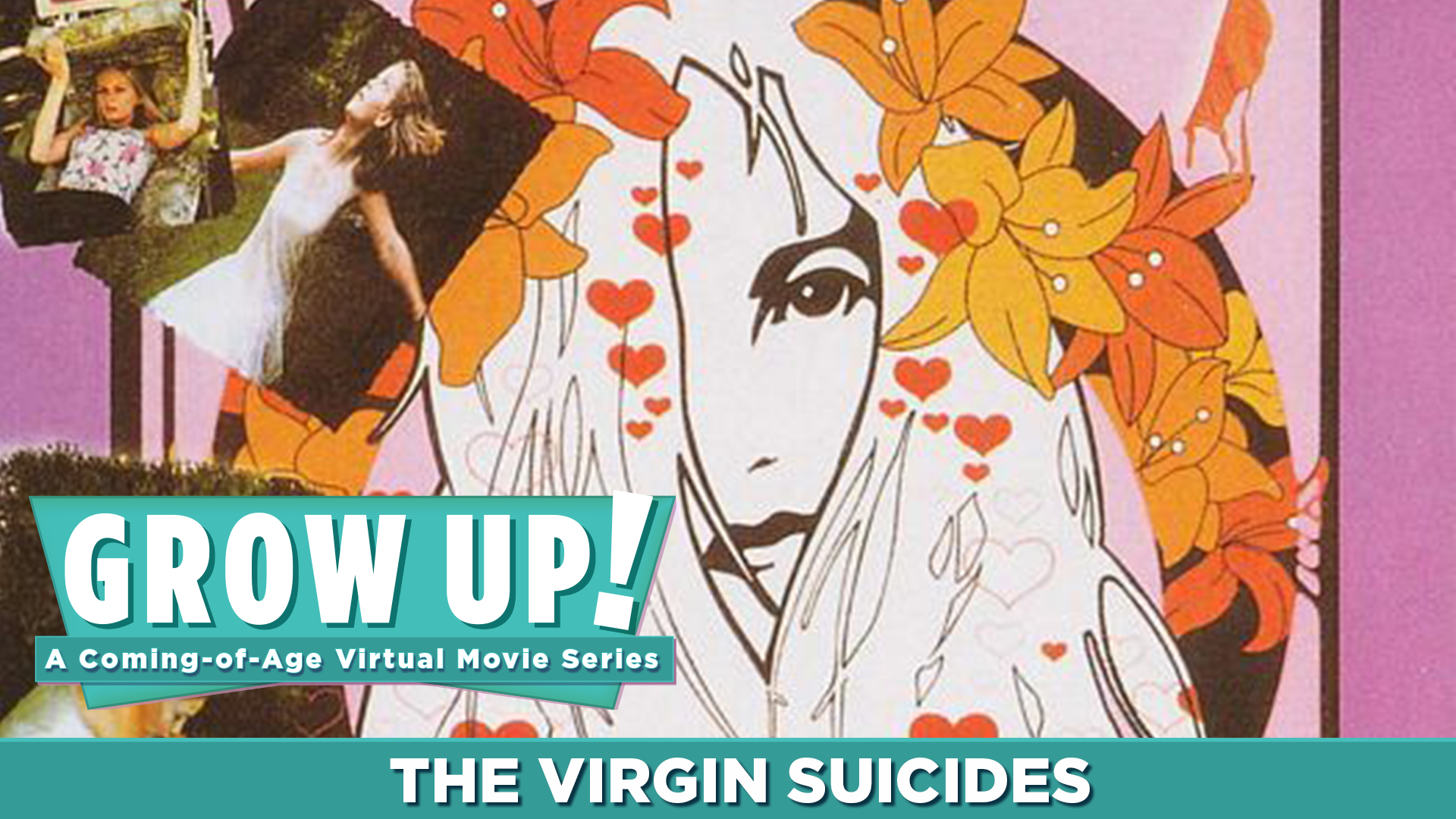 Grow Up! A Coming-of-Age Virtual Movie Series - The Virgin Suicides